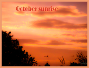 03102014 212008 October sunrise