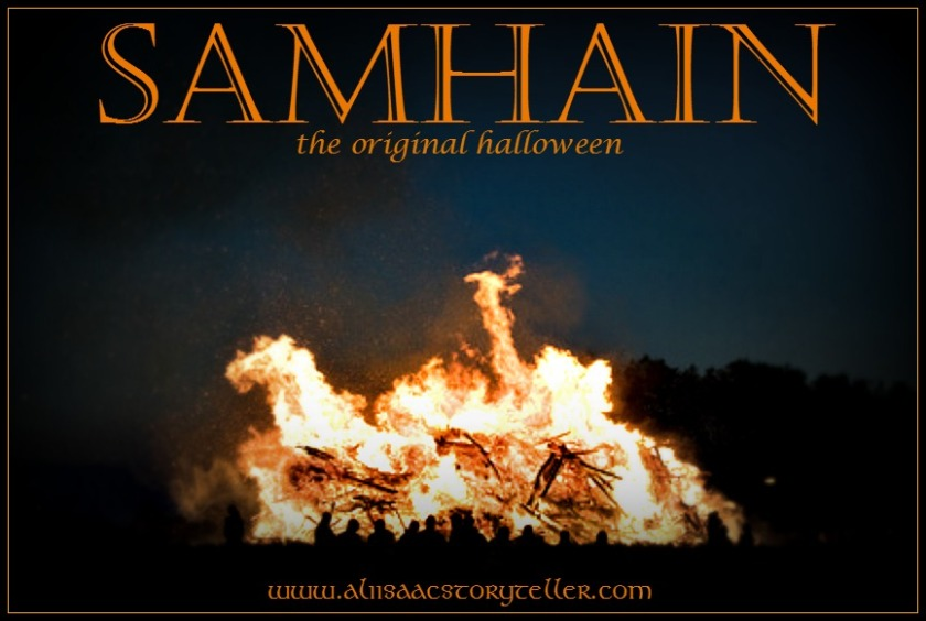 Samhain, The Original Halloween. www.aliisaacstoryteller.com